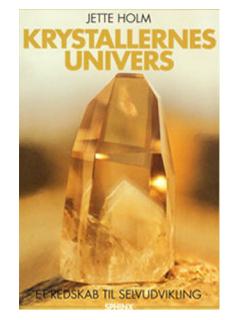 Bog på Jette Holm (Jette Holm) Krystallernes Univers